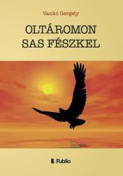 OLTÁROMON SAS FÉSZKEL E-KÖNYV