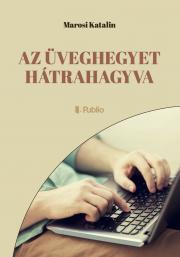 Marosi Katalin - Az üveghegyet hátrahagyva E-KÖNYV