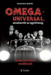 Omega – Universal, zenekartól az együttesig E-KÖNYV