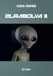 Cser Árpád - ELRABOLVA II E-KÖNYV