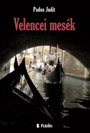 Pados Judit - Velencei mesék E-KÖNYV