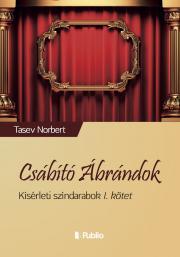 Tasev Norbert - Csábító Ábrándok E-KÖNYV