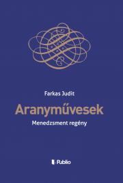 Farkas Judit - Aranyművesek E-KÖNYV