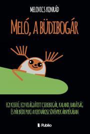 Melovics Konrád - Meló, a büdibogár E-KÖNYV