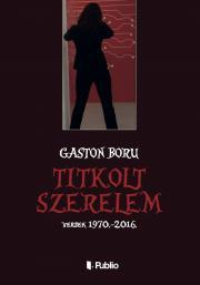 Boru Gaston - Titkolt Szerelem E-KÖNYV