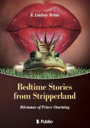 Belan B. Lindsay - Bedtime Stories from Stripperland E-KÖNYV