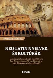 Bánrévi Mónika - Neo-latin nyelvek és kultúrák E-KÖNYV
