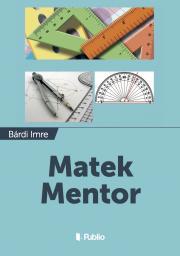 Bárdi Imre - Matek Mentor E-KÖNYV