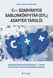 Katona József-Kővári Attila  - A C++ szabványos sablonkönyvtár (STL) adapter tárolói E-KÖNYV