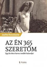 Mutzenbacher Josefine - AZ ÉN 365 SZERETŐM E-KÖNYV