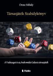 Orosz Mihály - Társasjáték Szabálykönyv E-KÖNYV