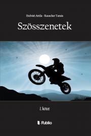 Etelvári Attila, Rauscher Tamás - SZÖSSZENETEK, 1. kötet E-KÖNYV
