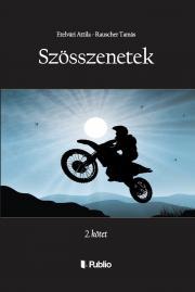 Etelvári Attila, Rauscher Tamás - SZÖSSZENETEK, 2. kötet E-KÖNYV