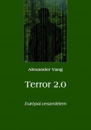 Yang Alexander - Terror 2.0 E-KÖNYV