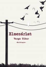 Varga Tibor - Elmezárlat E-KÖNYV