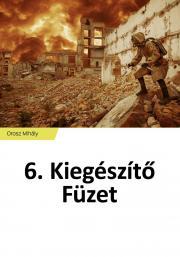Orosz Mihály - 6. Kiegészítő Füzet E-KÖNYV