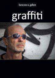 Benczes S. Gábor - graffiti E-KÖNYV
