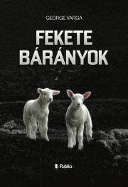 Varga George - Fekete bárányok E-KÖNYV