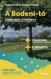 Bagó Tünde, Szalai Krisztián - A Bodeni-tó E-KÖNYV