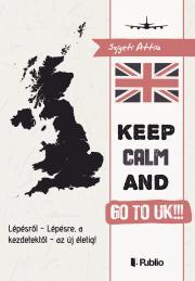 Szigeti Attila - Go to UK!!! S.O.S. E-KÖNYV