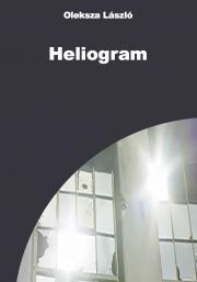 Oleksza László - Heliogram E-KÖNYV