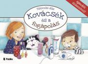 Tisóczki Aliz - Kovácsék és a fogápolás  E-KÖNYV