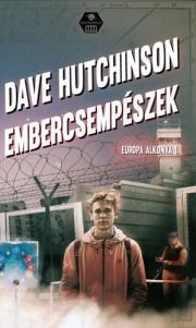 Hutchinson Dave - Embercsempészek E-KÖNYV