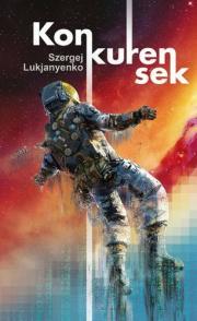 Lukjanyenko Szergej - Konkurensek E-KÖNYV