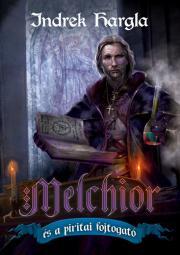 Hargla Indrek - Melchior és a piritai fojtogató E-KÖNYV