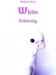 Rétlaki Flóra - White E-KÖNYV