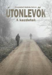 Monostori András István - Útonlevők E-KÖNYV