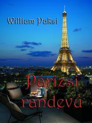 Paksi William - Párizsi randevú E-KÖNYV