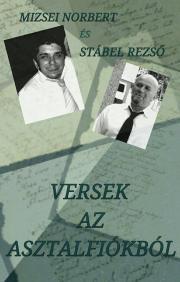 Mizsei Norbert, Stábel Rezső - Versek az asztalfiókból E-KÖNYV