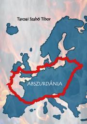 Tarcsai Szabó Tibormag - Abszurdánia E-KÖNYV