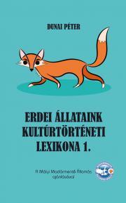 Dunai Péter - Erdei állataink kultúrtörténeti lexikona 1. E-KÖNYV