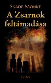 Monke Skade - A Zsarnok feltámadása E-KÖNYV