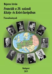 Franciák a 20. századi Közép- és Kelet-Európában E-KÖNYV