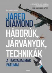 Diamond Jared - Háborúk, járványok, technikák E-KÖNYV
