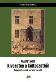 Prágai Tamás - Kivezetés a költészetből E-KÖNYV