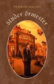 Glauser Friedrich - Studer őrmester E-KÖNYV