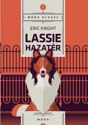 Knight Eric - Lassie hazatér E-KÖNYV