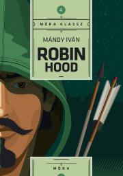 Mándy Iván - Robin Hood E-KÖNYV