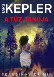 Kepler Lars - A tűz tanúja E-KÖNYV
