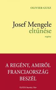 Guez Oliver - Josef Mengele eltűnése E-KÖNYV