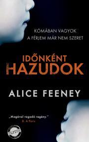 Feeney Alice - Időnként hazudok E-KÖNYV