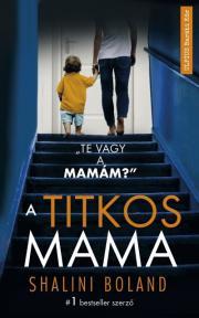 Boland Shalini - A titkos mama E-KÖNYV