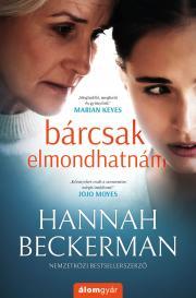 Beckerman Hannah - Bárcsak elmondhatnám E-KÖNYV