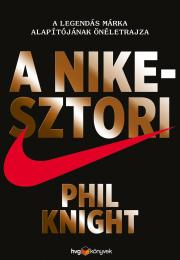 Knight Phil - A Nike-sztori A legendás márka alapítójának önéletrajza - keménytáblás E-KÖNYV
