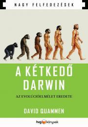 A kétkedő Darwin - Az evolúcióelmélet eredete E-KÖNYV