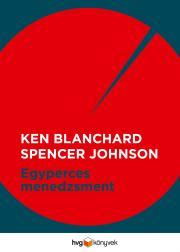Blanchard Ken - Egyperces menedzsment E-KÖNYV
